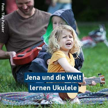 Jena und die Welt lernen Ukulele
