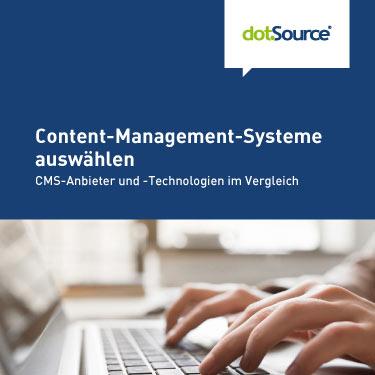 dotSource Whitepaper Content-Management-Systeme auswählen
