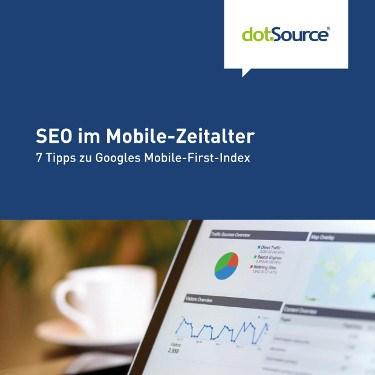 dotSource Whitepaper SEO im Mobile Zeitalter